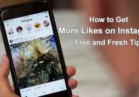 How to Get More Likes on Instagram: Free and Fresh Tips